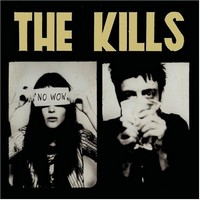 Plattencover: The Kills No Wow